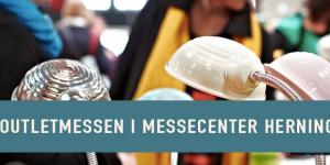 Du kan nå det endnu: Outletmessen i Messecenter Herning
